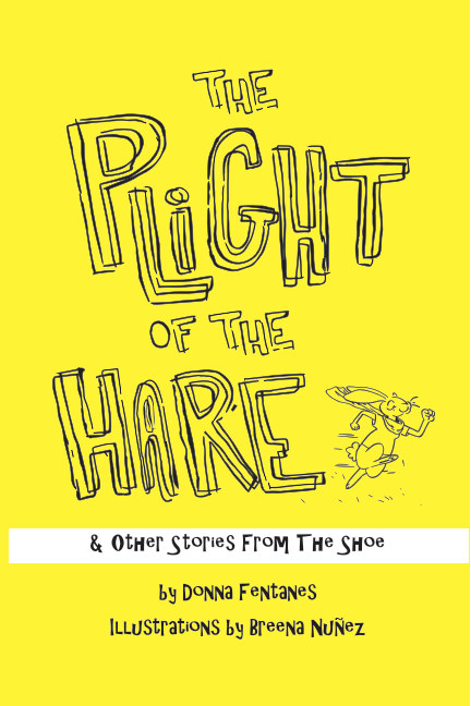 View The Plight of the Hare & Other Stories From the Shoe by Donna Fentanes