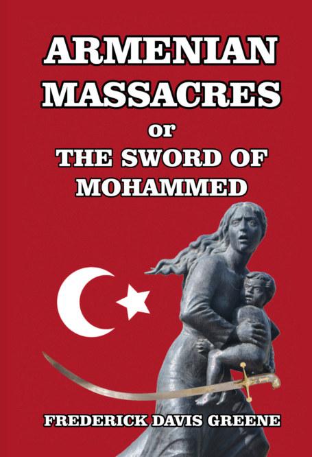 View Armenian Massacres by Frederick Davis Greene