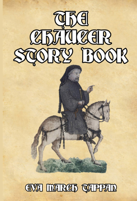 View The Chaucer Story Book by Eva March Tappan