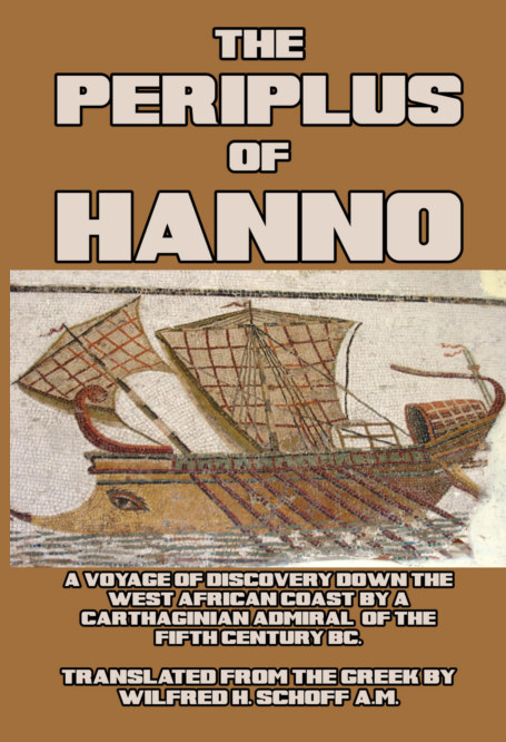 View The Periplus of Hanno by Hanno and Wilfrid H. Schoff