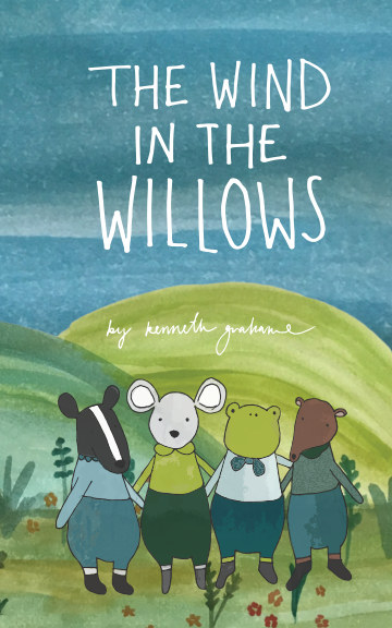 View The Wind In The Willows by Kenneth Grahame
