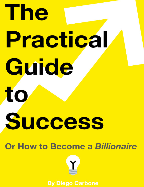 View The Practical Guide to Success by Diego Carbone