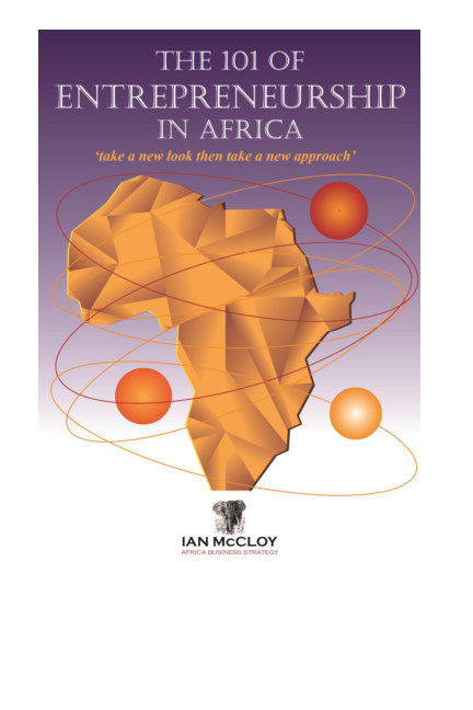Bekijk The 101 of Entrepreneurship in Africa, Version 3, 2017 op Ian McCloy