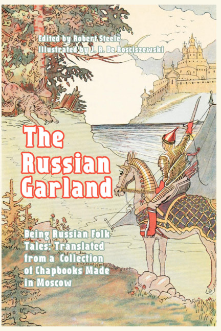 View The Russian Garland by Robert Steele