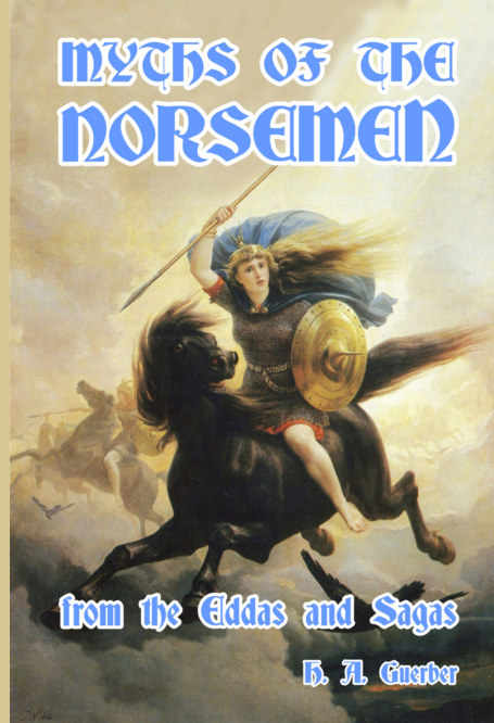 View Myths of the Norsemen by H. A. Guerber