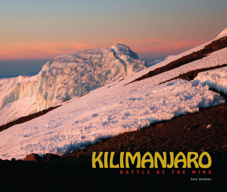 View KILIMANJARO, Battle of the Mind by Steve Bradshaw