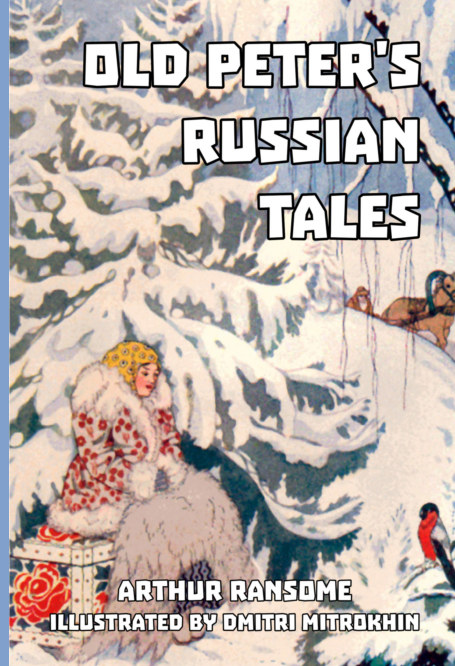 View Old Peter's Russian Tales by Arthur Ransome