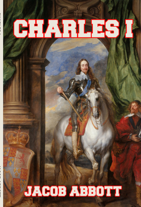 View Charles I by Jacob Abbott