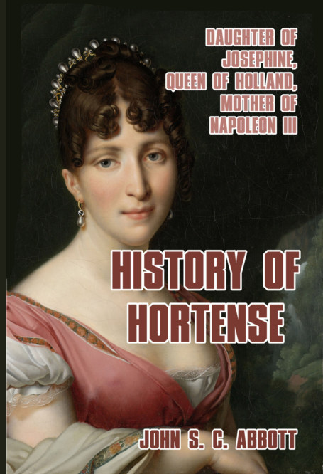 View History of Hortense by John S. C. Abbott