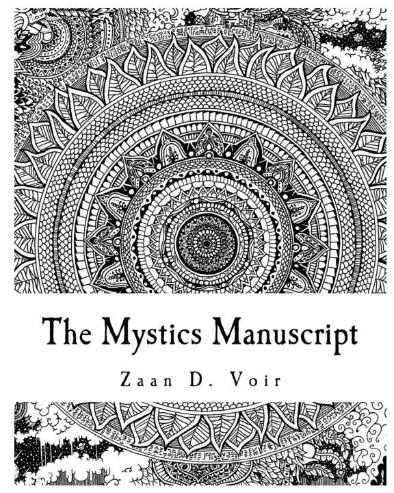 View The Mystics Manuscript by Zaan D. Voir