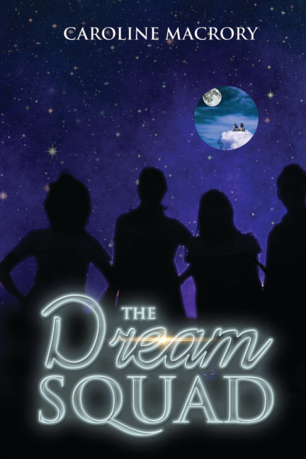 View The Dream Squad by Caroline Macrory