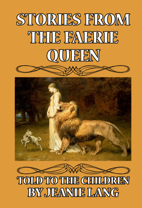 View Stories from the Faerie Queen Told to the Children by Jeanie Lang