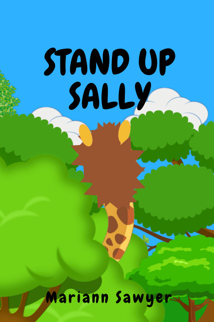 View Stand Up Sally (Softcover) by Mariann Sawyer