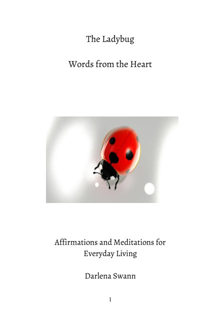 View The Ladybug - Words from the Heart by Darlena Swann