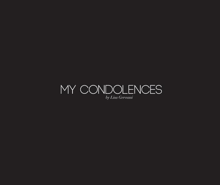 View My Condolences (couverture rigide) by Lisa Gervassi