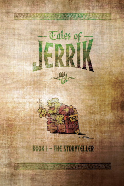 View Tales of Jerrik - Book 1: The Storyteller by Wouter F. Goedkoop