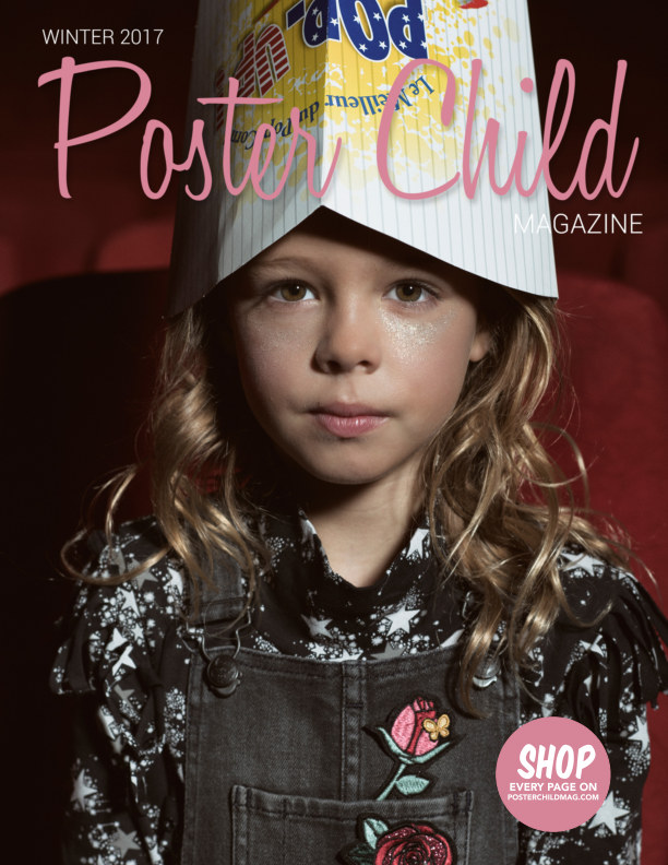View Poster Child Magazine, Winter 2017 by Poster Child Magazine