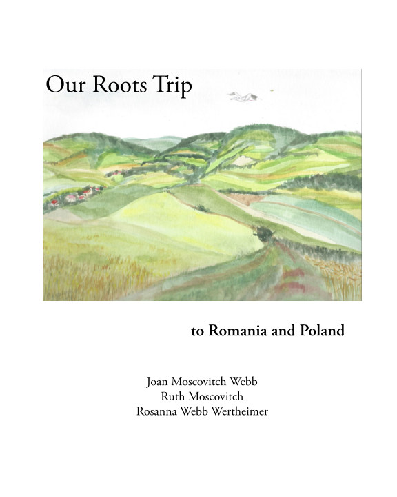 View Our Roots Trip by Joan Moscovitch Webb