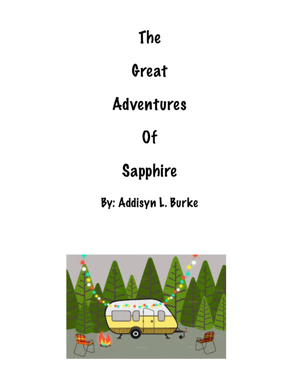 Visualizza The Great Adventures of Sapphire di Addisyn L. Burke