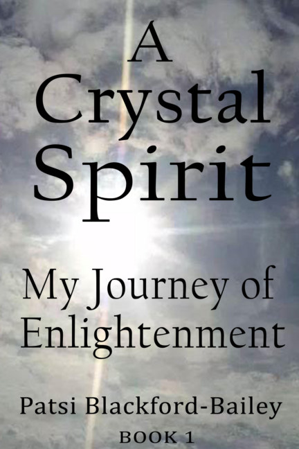 View A Crystal Spirit by Patsi Blackford-Bailey