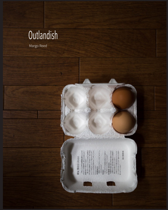 View Outlandish by Margo Reed