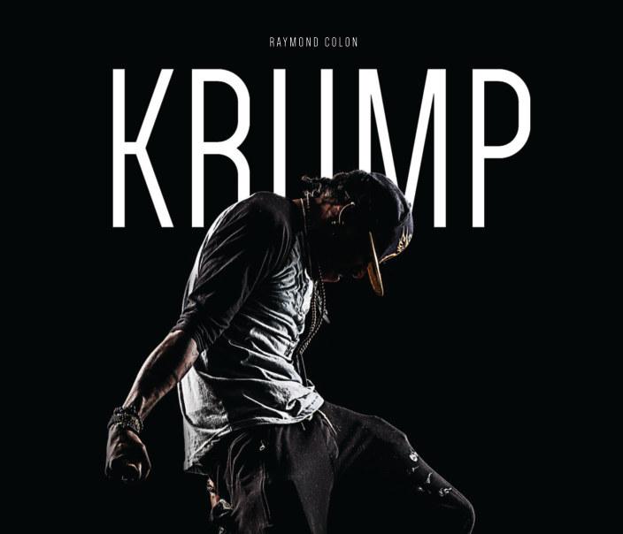 Krump By Raymond Colon Blurb Books Uk
