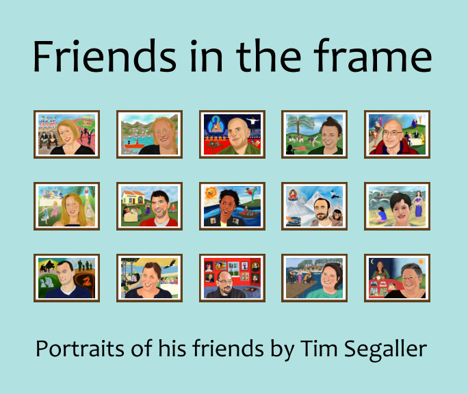 View Friends in the frame by Tim Segaller