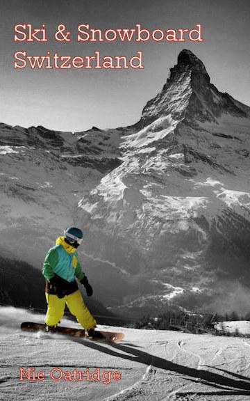 Bekijk Ski and Snowboard Switzerland op Nic Oatridge