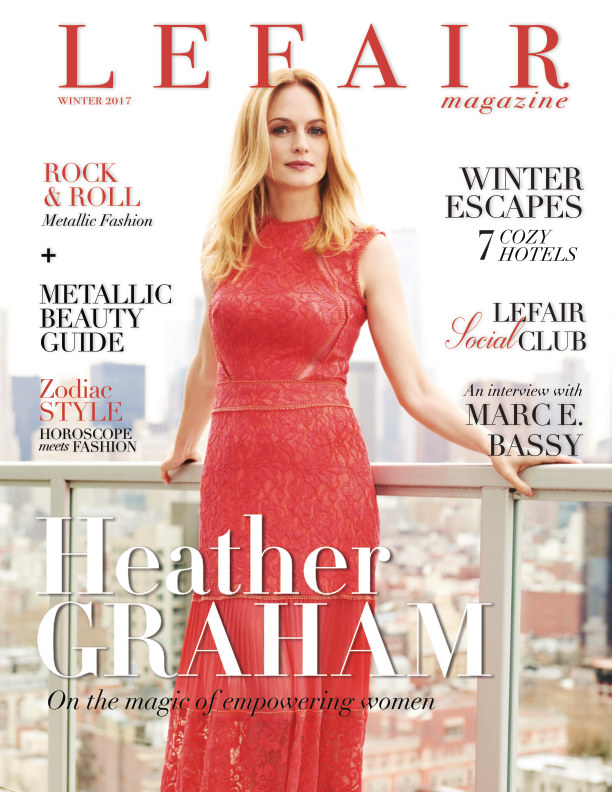 View LEFAIR Magazine Winter 2017 With Heather Graham by LEFAIR Magazine