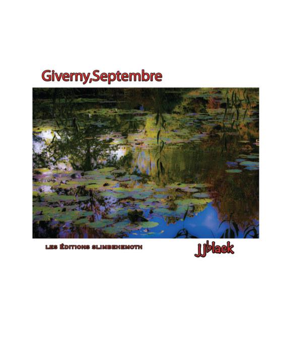 View Giverny, Septembre by jjblack
