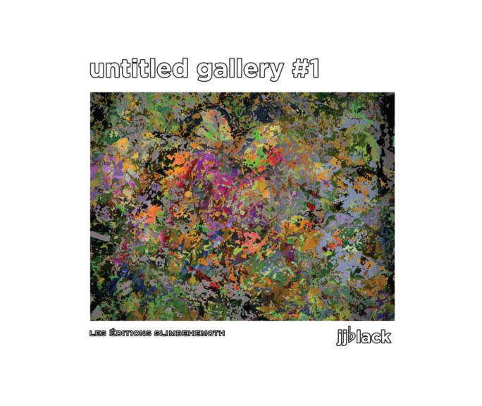 View Untitled Gallery #1 by jjblack