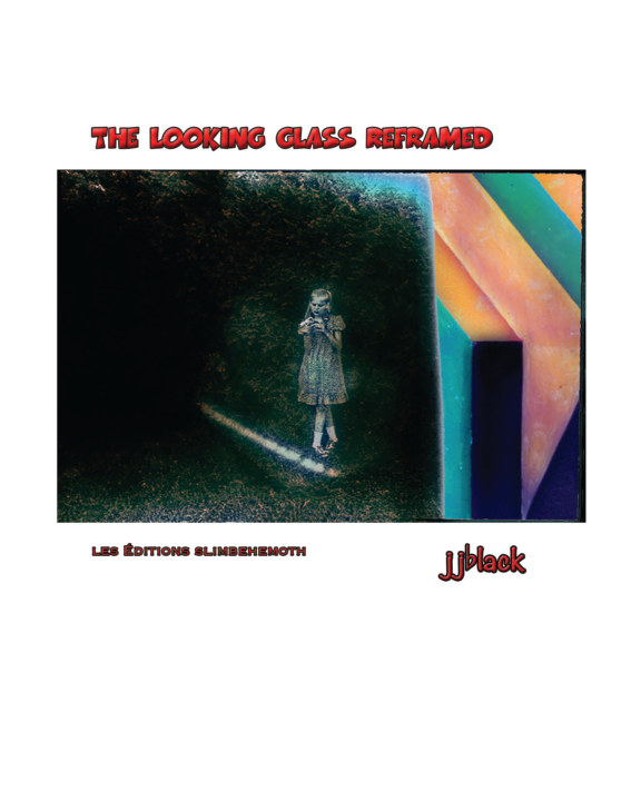 View The Looking Glass Reframed by jjblack