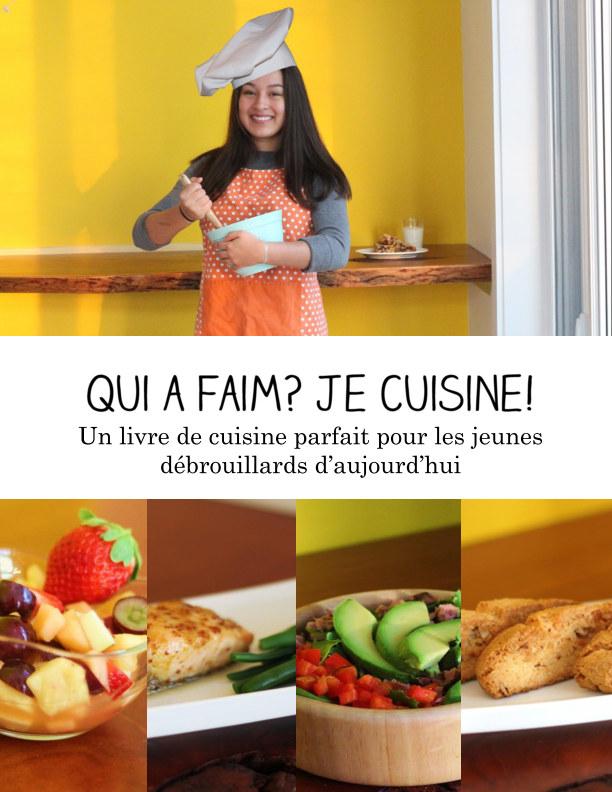Bekijk Qui a faim? Je cuisine! op Marianne Chen-Ouellet