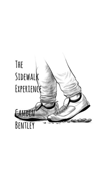 View The Sidewalk Experience by Camden Bentley