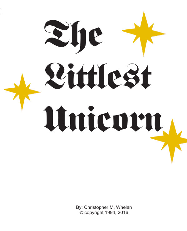View The Littlest Unicorn Library Edition by Christopher M. Whelan
