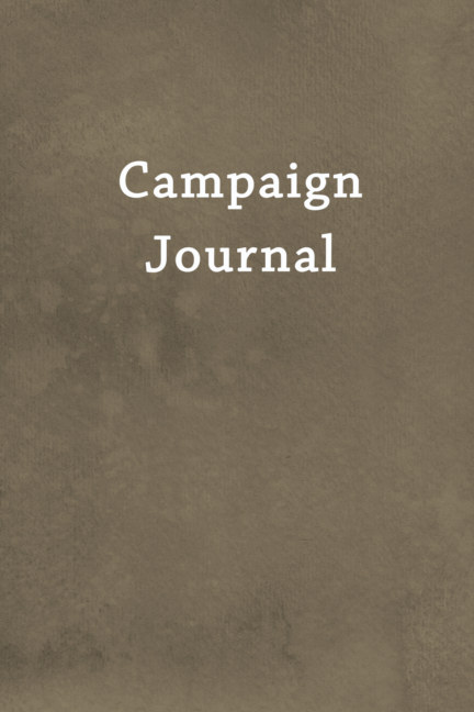 View Campaign Journal by Roger W. Burks