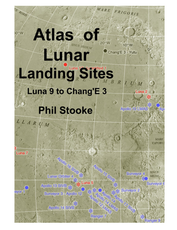 View Atlas of Lunar Landing Sites by Phil Stooke