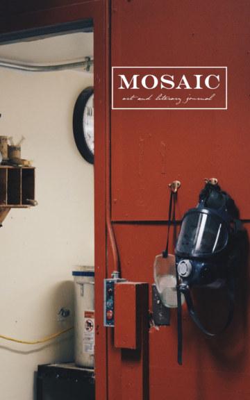 View Mosaic 56 by Mosaic Art & Literary Journal
