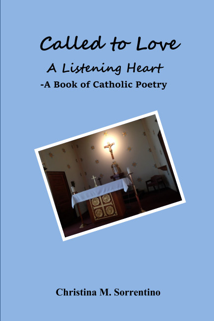 View Called to Love A Listening Heart by Christina M. Sorrentino