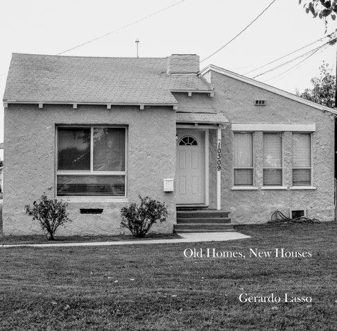 Old Homes, New Houses by Gerardo Lasso | Blurb Books UK