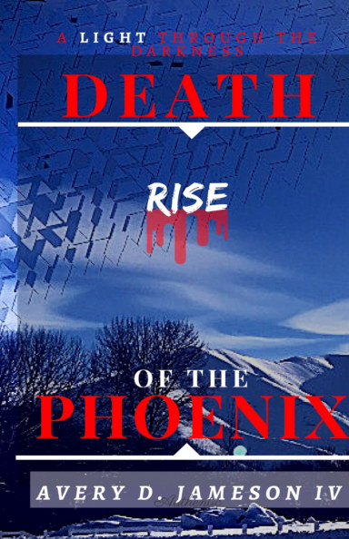 View Death Of The Phoenix by Avery D Jameson