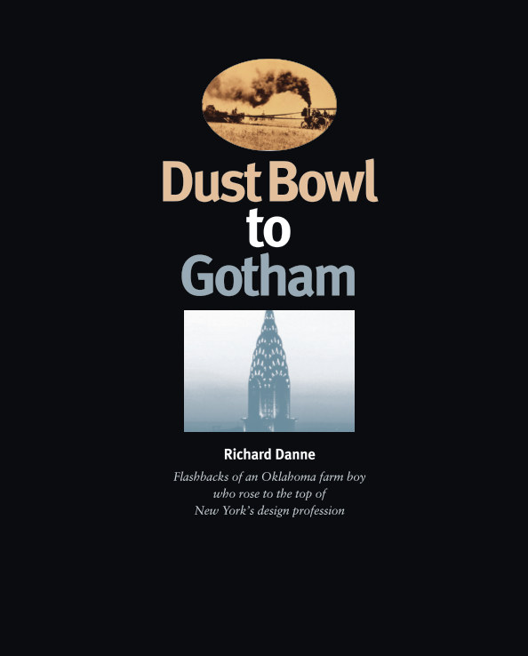 View Dust Bowl To Gotham by Richard Danne