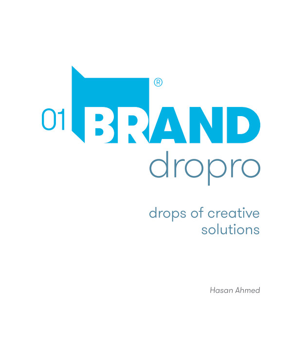 View Brand Dropro: drops of creative solutions by Hasan Ahmed