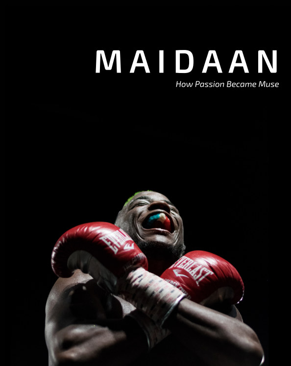 View Maidaan: How Passion Became Muse by Mansoor Ahmad