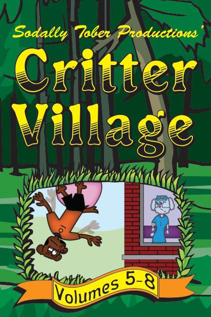 View Critter Village vols. 5-8 (PG-ish) by Critter Village Comics