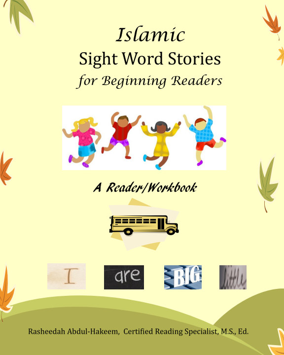 Islamic Sight Word Stories for Beginning Readers by Rasheedah Abdul