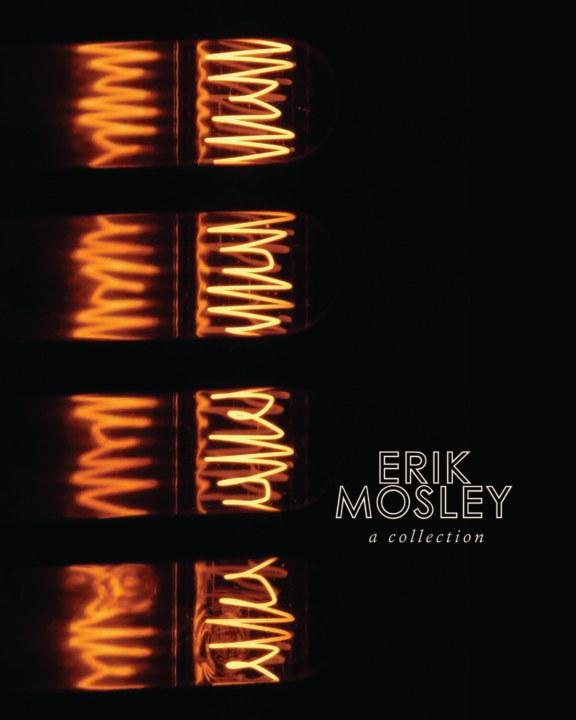 View Erik Mosley Portfolio by Erik Mosley