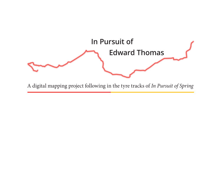 View In Pursuit of Edward Thomas by Tim Underwood