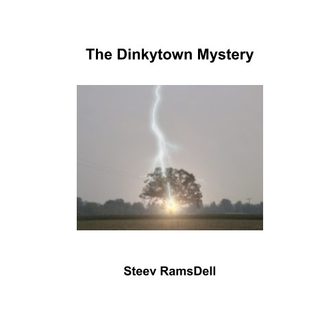 View The Dinkytown Mystery by Steev RamsDell