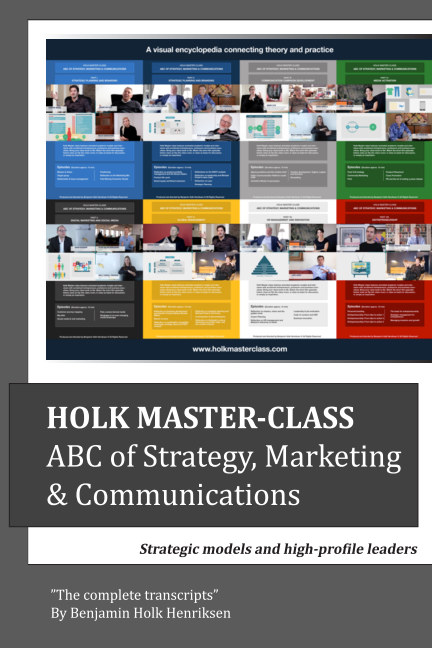 View Holk Master-class, ABC of Strategy, Marketing & Communications by Benjamin Holk Henriksen